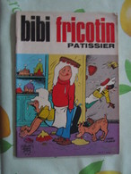 Bibi Fricotin De Pierre Lacroix Edt Jeunesse Joyeuse N° 90 De 1974 - Bibi Fricotin