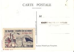 France 15 Mars 1947 - Vignette Le Havre Renaîtra Sur Ses Ruines Sur  CP Journée Du Timbre - YT 779 - Paquebot Washington - Aviation