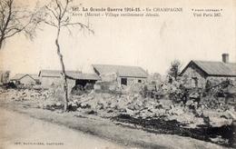 CARTE POSTALE FRANCAISE - LES RUINES DE AUVE PRES DE LA CROIX EN CHAMPAGNE - MARNE 1915 - Otros Municipios