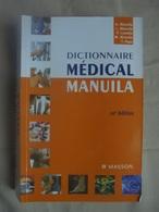 Occasion - Dictionnaire Médical MANULIA 10e édition Ed. Masson Juin 2011 - Dictionaries