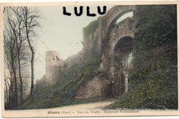 DEPT 27 : édit. Bourgeois : Gisors Tour Du Diable Anciennes Fortifications - Gisors