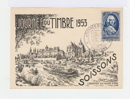 FDC Carte Journée Du Timbre 1953. Oblitération Soissons 14 Mars 1953. (700) - 1950-1959