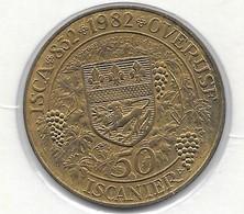 50 ISCANIER 1982  OVERIJSE - Gemeentepenningen