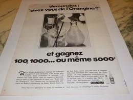 ANCIENNE PUBLICITE ORANGINA A LA PULPE D ORANGE 1969 - Posters
