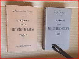 JEANROY PUECH HISTOIRE LITTERATURE LATINE EGGER LITT. GRECQUE 1896 2 Volumes Latin Grec Langue - 1801-1900