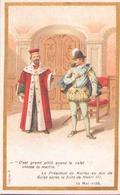 """Image Publicitaire Chocolat Morin """" Le Président De Harlay Au Duc De Guise ... """" 1588 - Other Collections"""