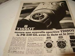 ANCIENNE PUBLICITE PR 516 GL MONTRE TISSOT 1969 - Jewels & Clocks