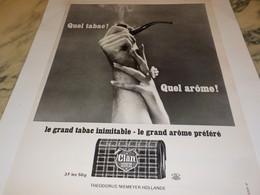 ANCIENNE PUBLICITE QUEL TABAC CLAN 1969 - Tabac (objets Liés)