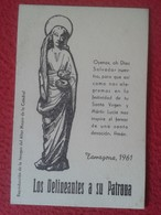 ANTIGUA TARJETA ESTAMPA O SIMIL OLD CARD TARRAGONA 1961 SANTA VIRGEN Y MÁRTIR LUCÍA PATRONA DE LOS DELINEANTES CATALONIA - Imágenes Religiosas