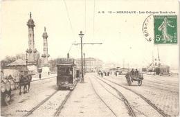 Dépt 33 - BORDEAUX - Les Colones (Colonnes) Rostrales - Tramway - Cliché Nardot - (adressée à Victor GRIVOT) - Bordeaux