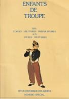 Rare Livret Sur Les Enfants De Troupe Des écoles Et Lycées Militaires Numéro Spécial De La Revue Historique Des Armées - 1939-45