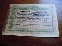 BILLET DE LOTERIE AUTORISATION 1905 AU PROFIT DES ASSOCIATIONS DE LA PRESSE PARISIENNE ET DEPARTEMENTALE - Billets De Loterie