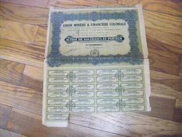 ACTION 1926 Union Miniere Et Financiere Coloniale Action De 100 Francs Au Porteur + 25 COUPONS - Industrie