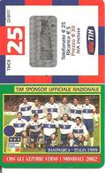 CARTE-PREPAYEE-ITALIE-TIM-25-MONDIAL FOOT-2002-EQUIPE ITALIE/MATCH DANEMARK/ITALIE-TBE-RARE - Italie