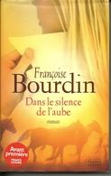 Dans Le Silence De L'aube, Françoise Bourdin, Roman, France Loisirs - Livres, BD, Revues