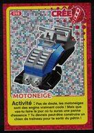 Carte à Collectionner Auchan Lego Crée Ton Monde Motoneige 98 - Other Collections