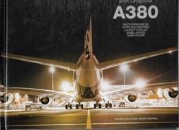A380 - ERIK ORSENNA - 2007 -  Aéronautique Aviation - Avion