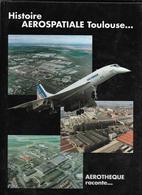 HISTOIRE AEROSPATIALE TOULOUSE...1997 - Avion