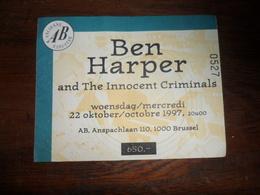 ANCIEN TICKET CONCERT / BEN  HARPER AND ...  / AB  BRUXELLES 1997 - Tickets - Entradas