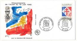 """FRANCE - Enveloppe - Cachet Premier Jour """"Appel à La Résistance"""" - LILLE - 17/18.6.1990 - De Gaulle (General)"""