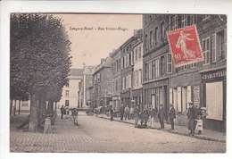 Sp- 54 - LONGWY HAUT - Rue Victor Hugo - Timbre - Cachet - 1908 - Longwy