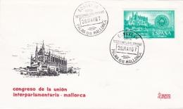 Spain FDC 1967 Congreso De La Union Interparlamentaria Mallorca (G94-23) - Organizations