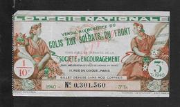 MILITARIA ANCIEN BILLET DE LOTERIE COLIS AUX SOLDATS DU FRONT 1940 : - Billets De Loterie