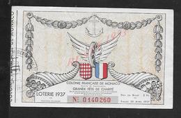 ANCIEN BILLET DE LOTERIE COLONIE FRANÇAISE DE MONACO FÊTE DE CHARITÉ 1937 : - Billets De Loterie