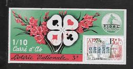 BILLET DE LOTERIE CARRÉ D AS A LA SEMEUSE 1974 : - Billets De Loterie