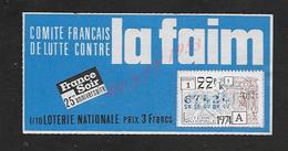 BILLET DE LOTERIE LA FAIM 1974 : - Billets De Loterie
