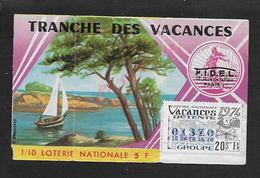 BILLET DE LOTERIE TRANCHE DES VBACANCES A LA SEMEUSE 1974 : - Billets De Loterie