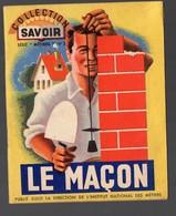 Livret Collection Savoir : Le Maçon  (dessins Couleur De BEUVILLE) (PPP15303) - Autres