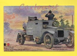 CPA Illustrée Militaria GUERRE AUTO MITRAILLEUSE BELGE MINERVA Soldat - Belgique