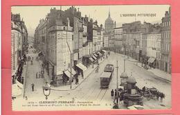 CLERMONT FERRAND 1921 RUE NEUVE ET RUE SAINT LOUIS TRAMWAY KIOSQUE URINOIR CARTE EN BON ETAT - Clermont Ferrand
