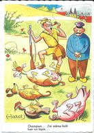 """HUMOUR ILLUSTRATEUR HAROT  CHASSE CHASSEUR GIBIER COCHON PIG  """" CHAMPION J'AI MEME FAILLI... EDIT. LA ROSE 1147 - Humor"""