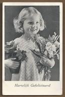 NL.- Hartelijk Gefeliciteerd. Meisje Met Bloemen En Plant. - Bloemen