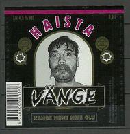 ESTONIA Estland Beer Label HAISTA VÄNGE Dan Põldroos - Beer