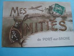 70 - Port Sur Saône - Mes Amitiés - 1914 - Other Municipalities