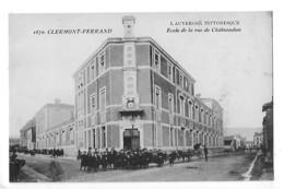 CLERMONT-FERRAND  (cpa 63)  Ecole De La Rue De Chateaudun  - L 1 - Clermont Ferrand