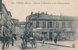 TARARE - N° 1254 - PLACE DE LA MADELEINE ET RUE ETIENNE DOLET - Tarare