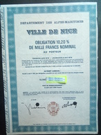 1 Dep Des Alpes-Maritimes Ville De NICE Obligation 10,20 % De 1000 F, 1976 ( Annulé) - Aandelen