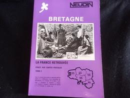Argus Neudin  Bretagne.PORT GRATUIT.L' Indispensable Du Collectionneur Breton.Voir 5 Scans . - Autres