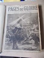 RARE TETE DE COLLECTION PAGES DE GLOIRE N°1 AU 33 COMPLET 12/14 0 07/15 GUERE 1914 1918 Poilus Tranchées Alsace Humour - Guerre 1914-18