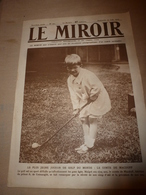 1919 LE MIROIR:Golf-minus;Jubilé Touring-Club à Marly;Récup-navires Torpillés;Foire-avions à Croyon;Aéro-police USA;etc - Riviste & Giornali