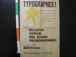 Affiche TYPOGRAPHES Abonnez Vous Au Bulletin Officiel Des Cours Professionnels - Affiches