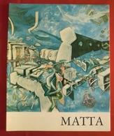 Catalogo Mostra Di SEBASTIAN MATTA, Napoli (Palazzo Reale) 20 Lug. - 20 Sett. 1981 - OTTIMA RVS-3 - Arts, Architecture