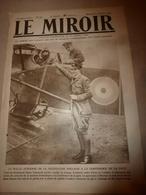 1919 LE MIROIR:Le Pilote De La Malle Aérienne Owen Edmunds;Le Cuirassé PENNSYLVANIA Sur L'Udson; Andrinople; Etc - Revues & Journaux