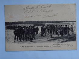 C.P.A. 72 Le CAMP D'AUVOURS, Préparation Militaire De L'Armée Belge, Animé  En 1917 - Altri Comuni