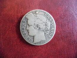 FRANCE @ 1 FRANC CERES 1872 Petit A En ARGENT - Francia
