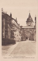 111 - Besançon Les Bains - Théâtre Romain, Porte Noire Et, Au Fond, Cathédrale Saint-Jean - éditeur Péquignot - Besancon